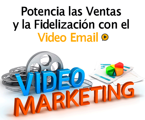 Posiciona las Ventas y la Fidelización con el Video Email